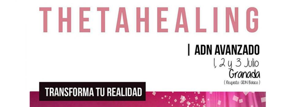 Curso ADN Avanzado Granada | Universo ThetaHealing